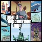 grand deportation man